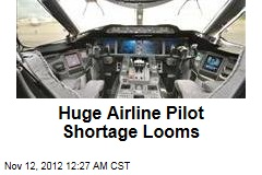Huge Airline Pilot Shortage Looms