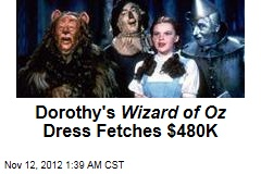 Dorothy&amp;#39;s Wizard of Oz Dress Fetches $480K