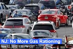 NJ: No More Gas Rationing