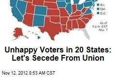 Unhappy Voters in 20 States: Let's Secede From Union