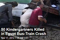 50 Kindergartners Killed in Egypt Bus-Train Crash