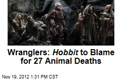 Wranglers: Hobbit to Blame for 27 Animal Deaths