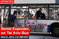 Bomb Explodes on Tel Aviv Bus