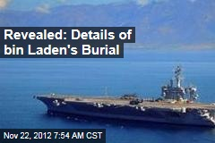 Revealed: Details of bin Laden's Burial