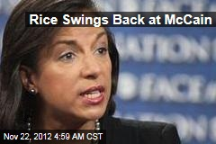 Rice Swings Back at McCain