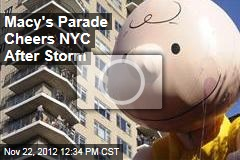 Macy&amp;#39;s Parade Cheers NYC After Storm