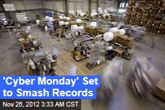 &amp;#39;Cyber Monday&amp;#39; Set to Smash Records