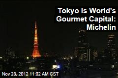 Tokyo Is World&amp;#39;s Gourmet Capital: Michelin