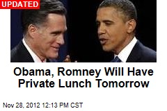 Obama, Romney Will Have Private Lunch Tomorrow