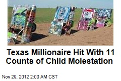 Texas Millionaire Hit With 11 Counts of Child Molestation
