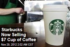 Starbucks&amp;#39; New Brew: $7 a Cup