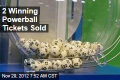 2 Winning Powerball Tickets Sold