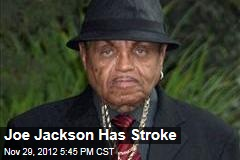 Joe Jackson Has Stroke