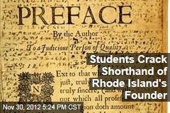 Students Crack Shorthand of Rhode Island&amp;#39;s Founder