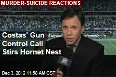 Costas' Gun Control Call Stirs Hornet Nest