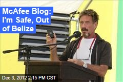 McAfee Blog: I'm Safe, Out of Belize