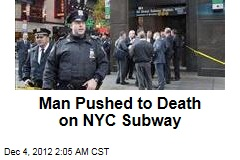 Man Pushed to Death on NYC Subway