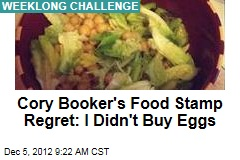 Cory Booker&amp;#39;s Food Stamp Regret: I Didn&amp;#39;t Buy Eggs