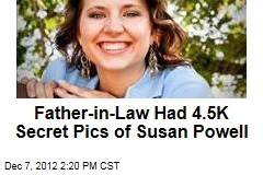Father-in-Law Had 4.5K Secret Pics of Susan Powell