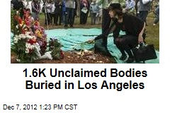 1.6K Unclaimed Bodies Buried in Los Angeles