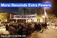 Morsi Rescinds Extra Powers