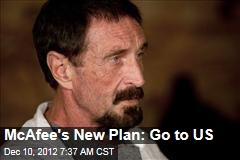 McAfee&amp;#39;s New Plan: Go to US
