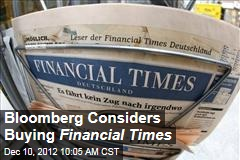 Bloomberg Considers Buying Financial Times