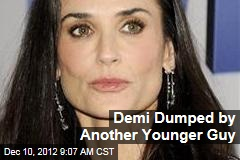 Demi Dumped by Another Younger Guy