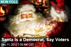 Santa Is a Democrat, Say Voters