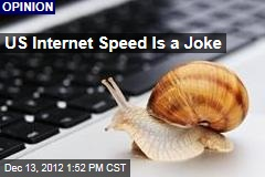 US Internet Speed Is a Joke