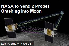 NASA to Send 2 Probes Crashing Into Moon