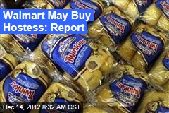Walmart May Buy Hostess: Report