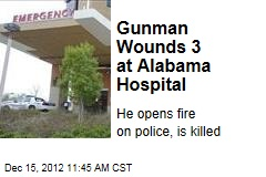 Gunman Wounds 3 at Alabama Hospital