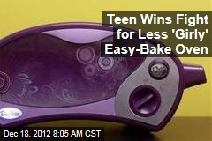 Teen Wins Fight for Less 'Girly' Easy-Bake Oven