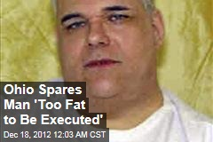 Ohio Spares Man 'Too Fat to Be Executed'
