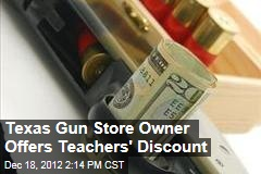 Texas Gun Store Owner Offers Teachers' Discount