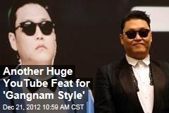 Another Huge YouTube Feat for &amp;#39;Gangnam Style&amp;#39;