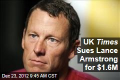 UK Times Sues Lance Armstrong for $1.6M