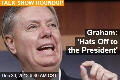Graham: &amp;#39;Hats Off to the President&amp;#39;