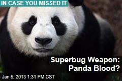 Superbug Weapon: Panda Blood?