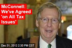 McConnell: We've Agreed 'on All Tax Issues'