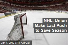 NHL, Union Make Last Push to Save Season