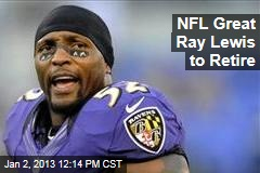NFL Great Ray Lewis to Retire