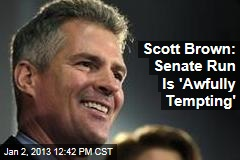 Scott Brown: Senate Run Is &amp;#39;Awfully Tempting&amp;#39;