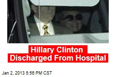 Hillary Clinton Discharged From Hospital