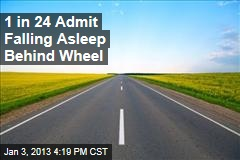 1 in 24 Admit Falling Asleep Behind Wheel