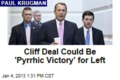Cliff Deal Could Be &amp;#39;Pyrrhic Victory&amp;#39; for Left
