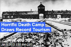 Horrific Death Camp Draws Record Tourism