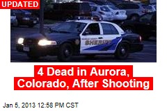 4 Dead in Aurora, Colorado, After Shooting