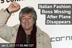 Italian Fashion Boss Missing After Plane Disappears